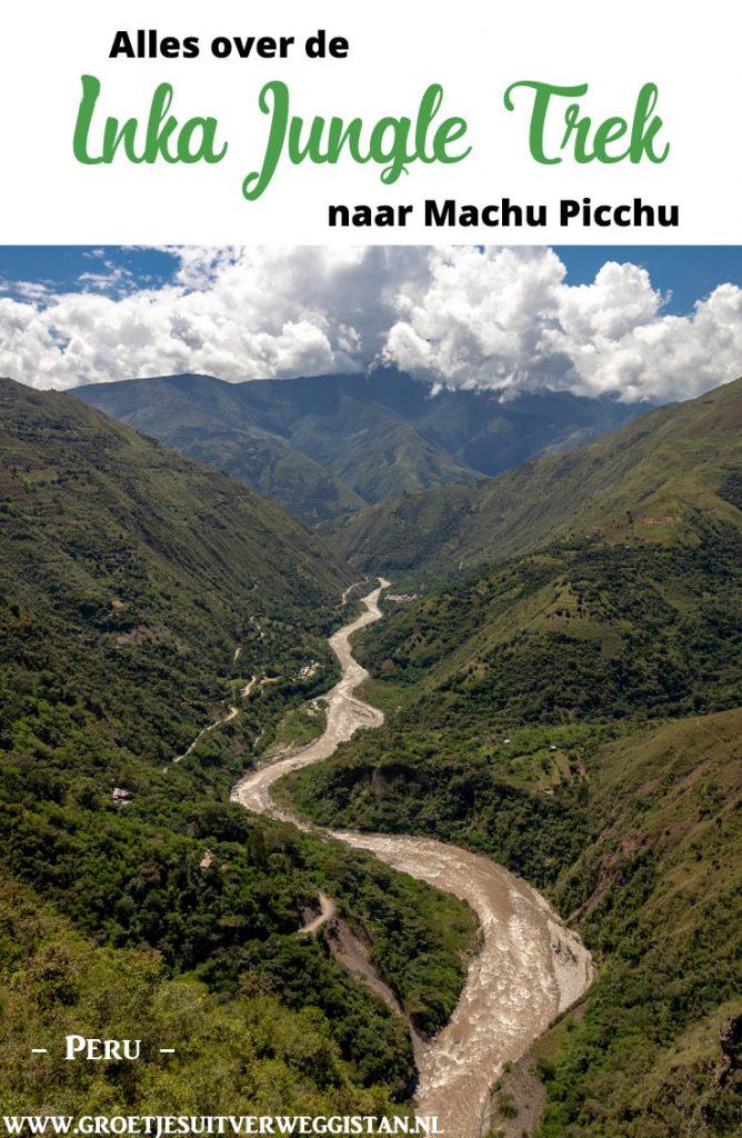 Pinterestafbeelding: Alles over de Inka Jungle Trek naar Machu Picchu