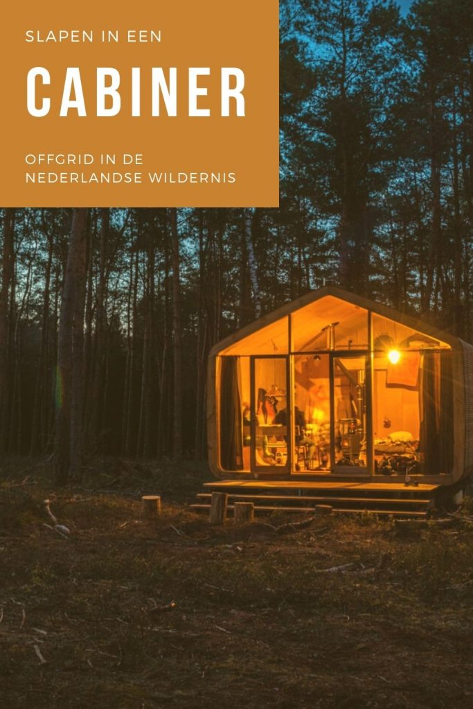 Pinterestafbeelding: slapen in een Cabiner in de Nederlandse wildernis